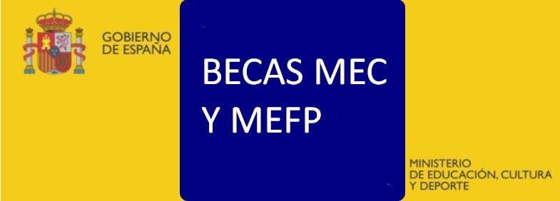 BECAS MEC Y MEFP